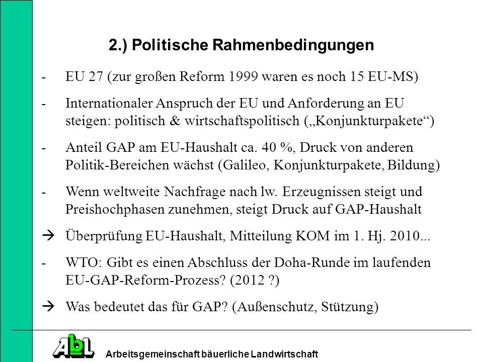 2.) Politische Rahmenbedingungen