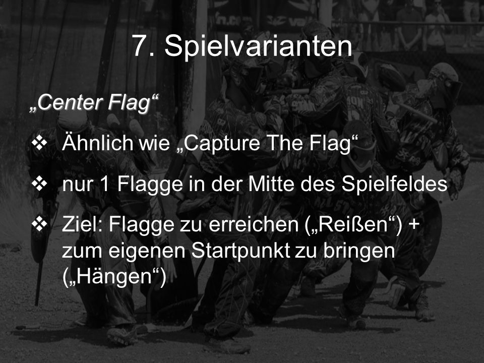"7. Spielvarianten ""Center Flag Ähnlich wie ""Capture The Flag"