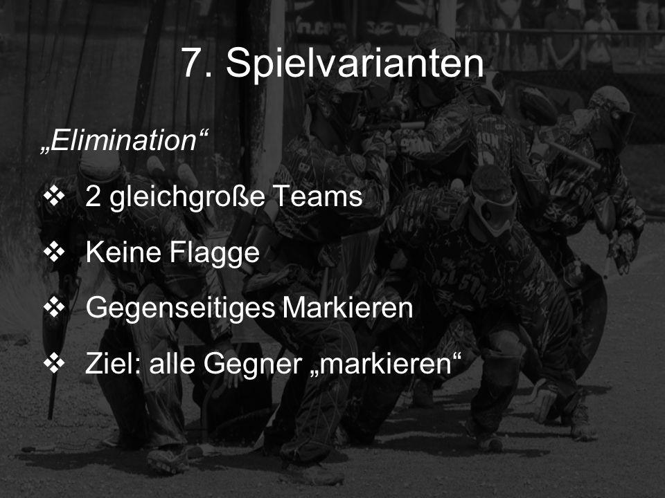 """7. Spielvarianten """"Elimination 2 gleichgroße Teams Keine Flagge"""
