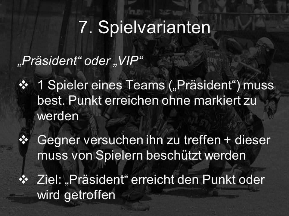 """7. Spielvarianten """"Präsident oder """"VIP"""
