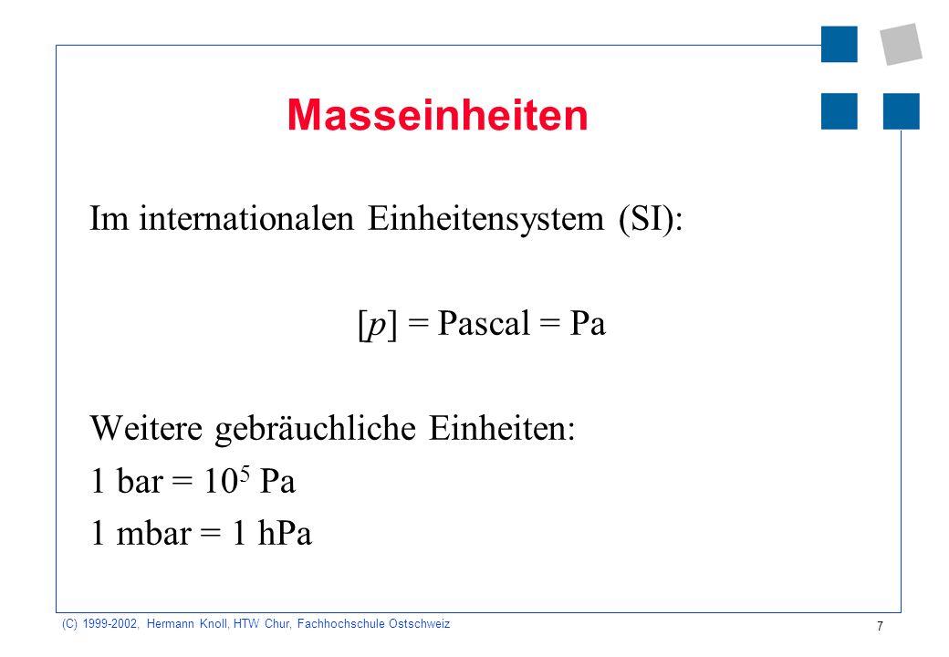 Masseinheiten Im internationalen Einheitensystem (SI):