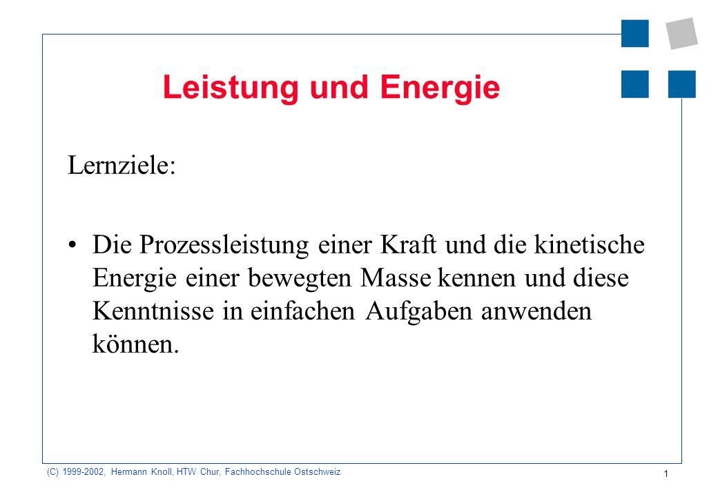 Leistung und Energie Lernziele: