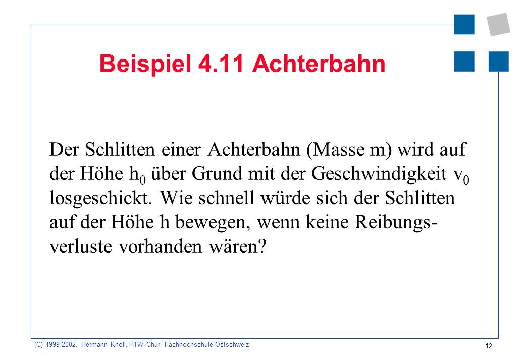 Beispiel 4.11 Achterbahn