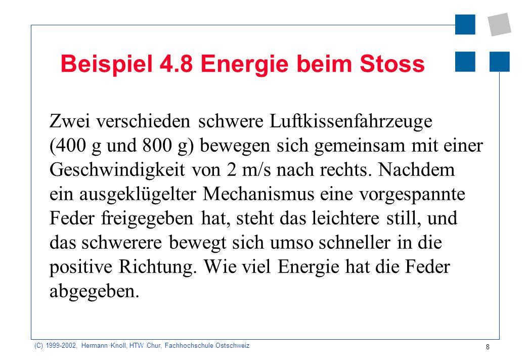 Beispiel 4.8 Energie beim Stoss