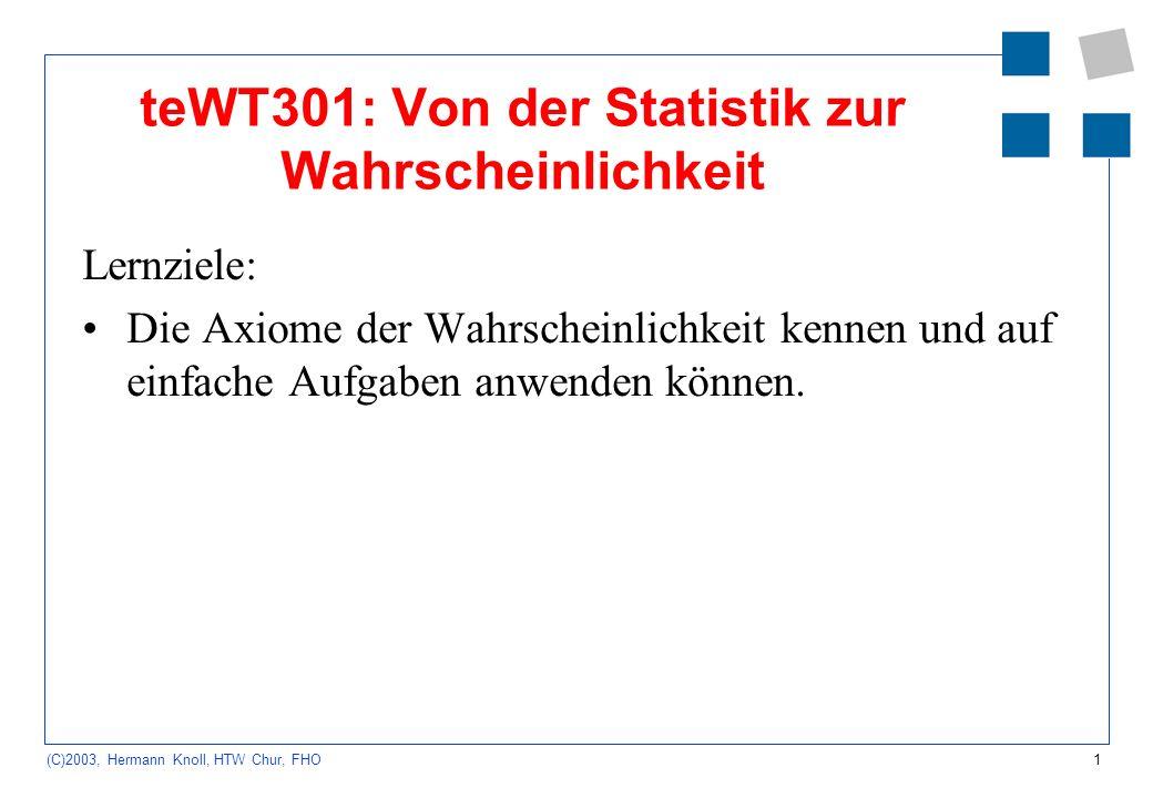 teWT301: Von der Statistik zur Wahrscheinlichkeit
