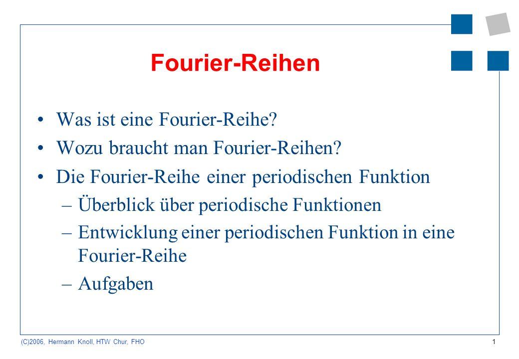Fourier-Reihen Was ist eine Fourier-Reihe