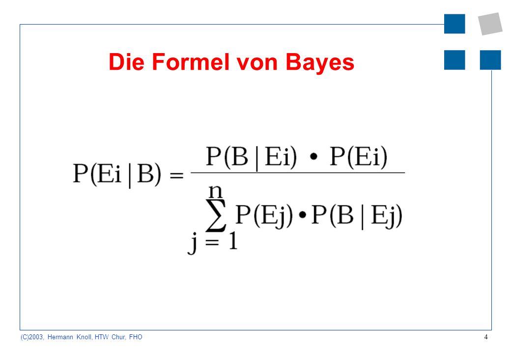 Die Formel von Bayes