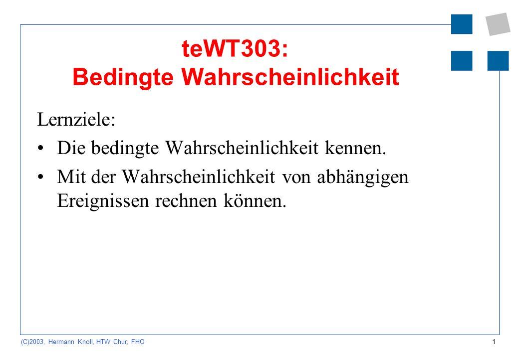 teWT303: Bedingte Wahrscheinlichkeit