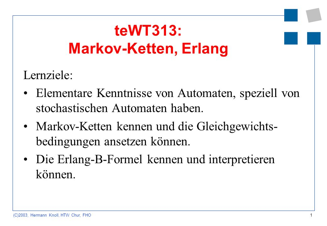 teWT313: Markov-Ketten, Erlang