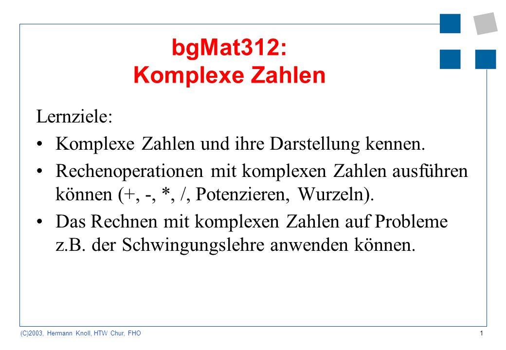 bgMat312: Komplexe Zahlen