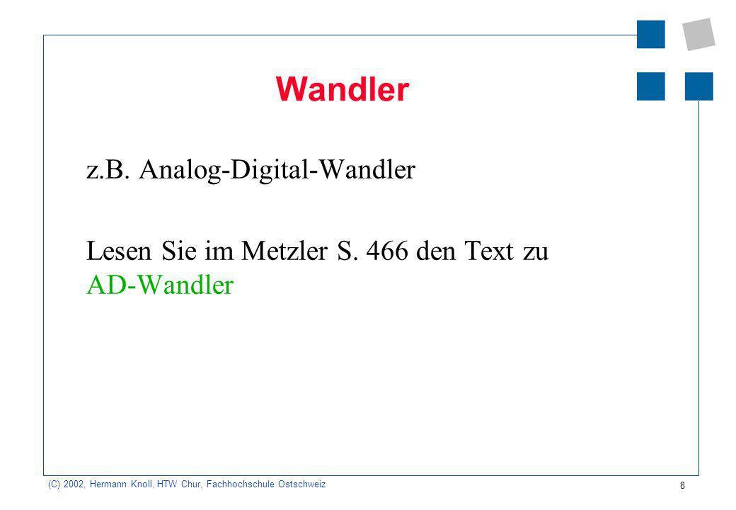 Wandler z.B. Analog-Digital-Wandler