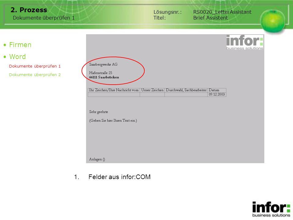 Prozess Firmen Word Felder aus infor:COM Dokumente überprüfen 1