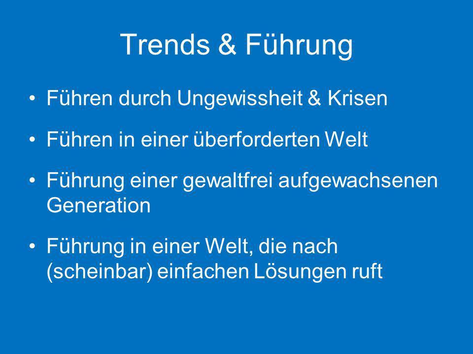Trends & Führung Führen durch Ungewissheit & Krisen