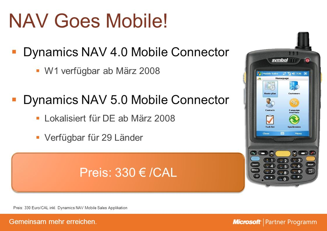 NAV Goes Mobile! Dynamics NAV 4.0 Mobile Connector