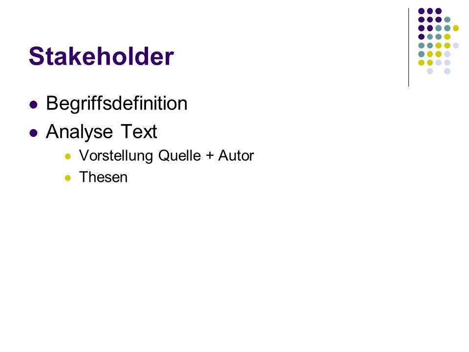 Stakeholder Begriffsdefinition Analyse Text Vorstellung Quelle + Autor