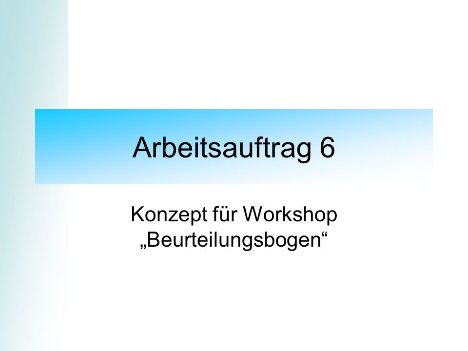 """Konzept für Workshop """"Beurteilungsbogen"""