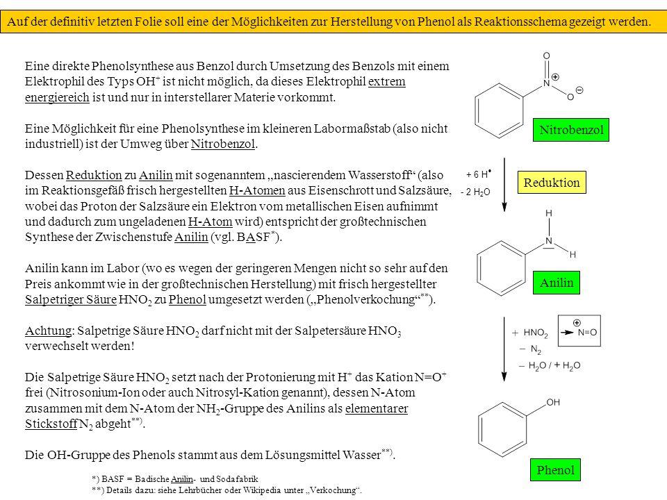 Die OH-Gruppe des Phenols stammt aus dem Lösungsmittel Wasser**).