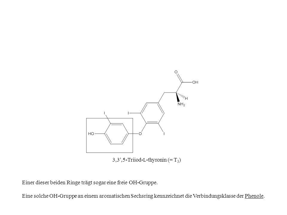 3,3 ,5-Triiod-L-thyronin (= T3)