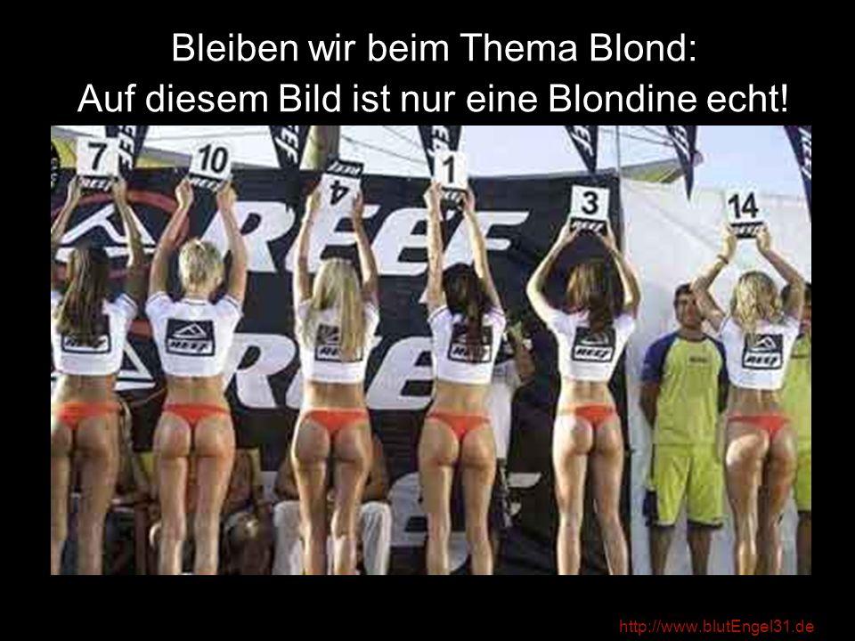 Bleiben wir beim Thema Blond: