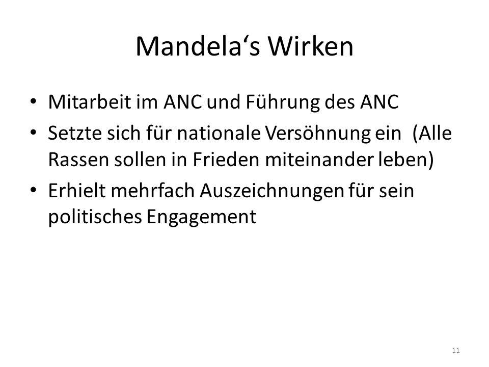 Mandela's Wirken Mitarbeit im ANC und Führung des ANC