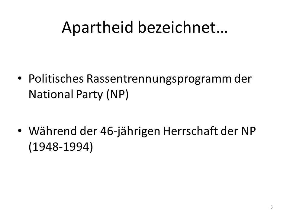 Apartheid bezeichnet…