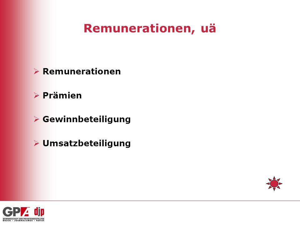 Remunerationen, uä Remunerationen Prämien Gewinnbeteiligung
