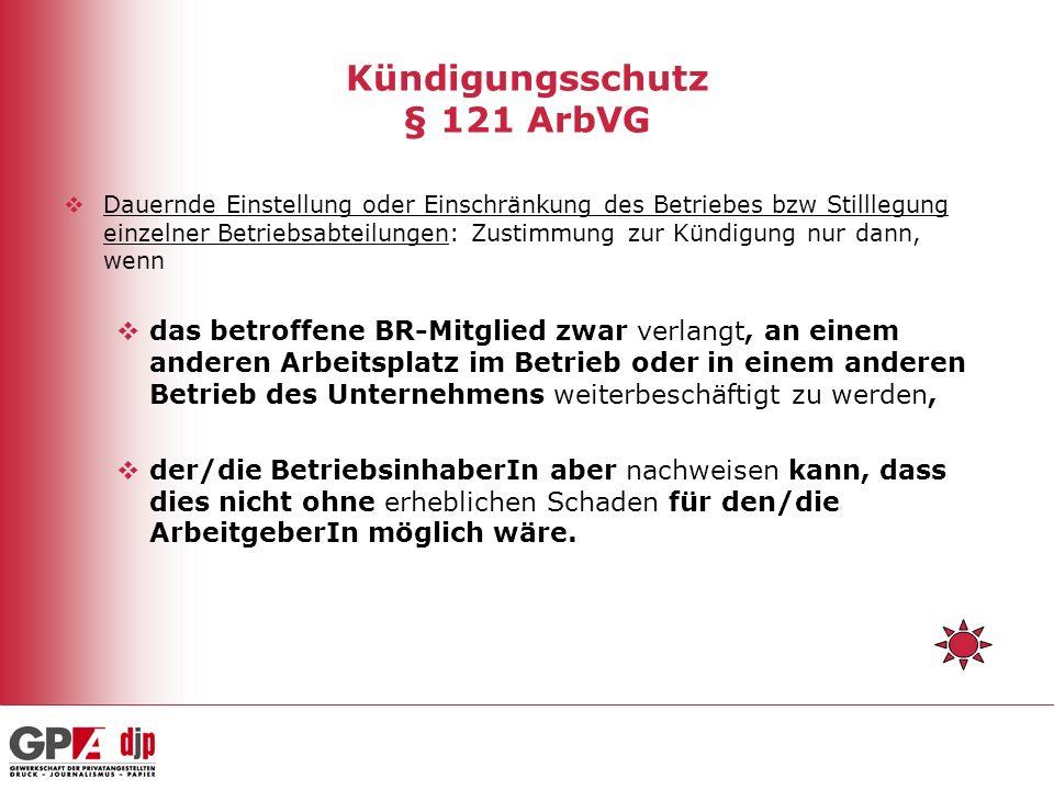 Kündigungsschutz § 121 ArbVG
