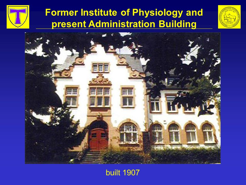 Former Institute of Physiology and present Administration Building