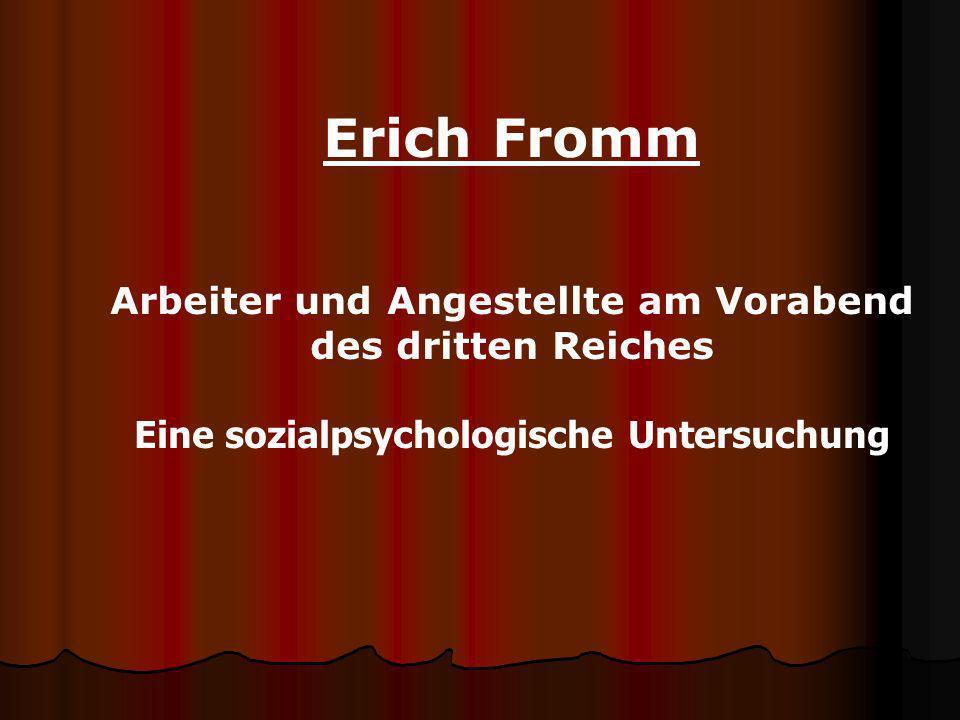 Erich Fromm Arbeiter und Angestellte am Vorabend des dritten Reiches