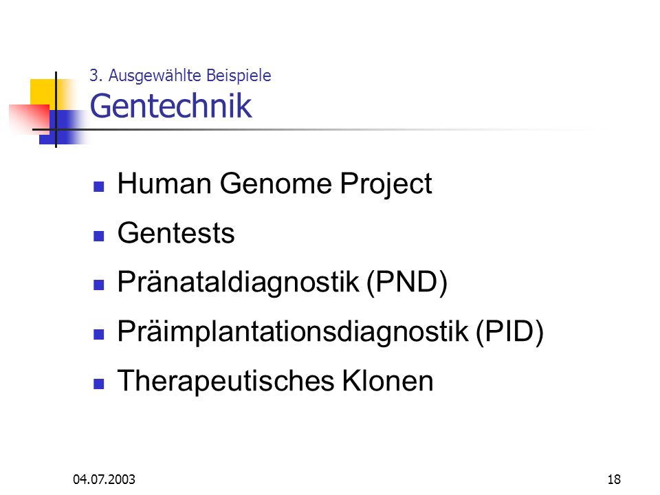 3. Ausgewählte Beispiele Gentechnik