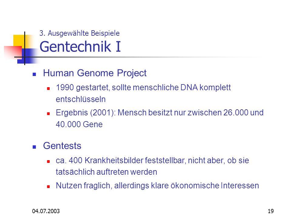 3. Ausgewählte Beispiele Gentechnik I