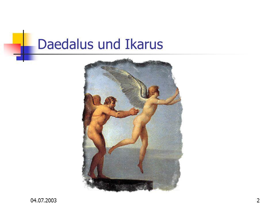 Daedalus und Ikarus 04.07.2003