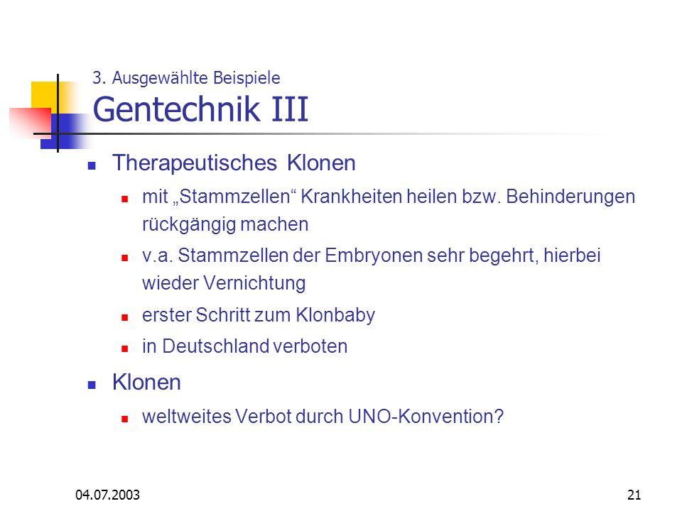 3. Ausgewählte Beispiele Gentechnik III