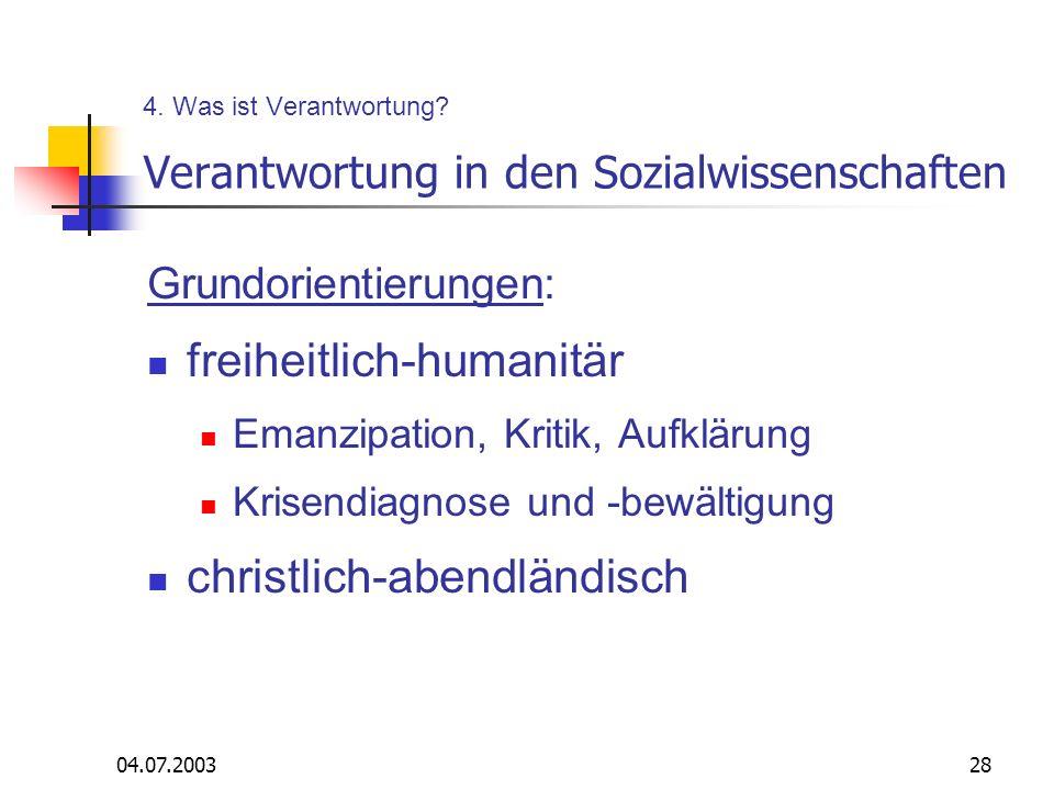 4. Was ist Verantwortung Verantwortung in den Sozialwissenschaften