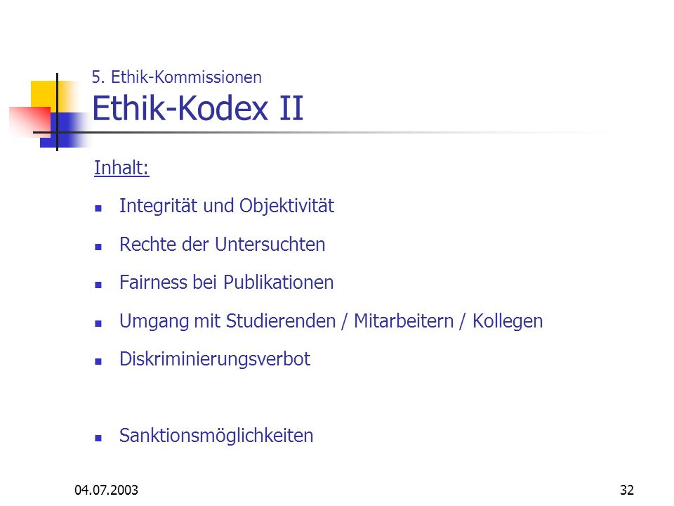 5. Ethik-Kommissionen Ethik-Kodex II