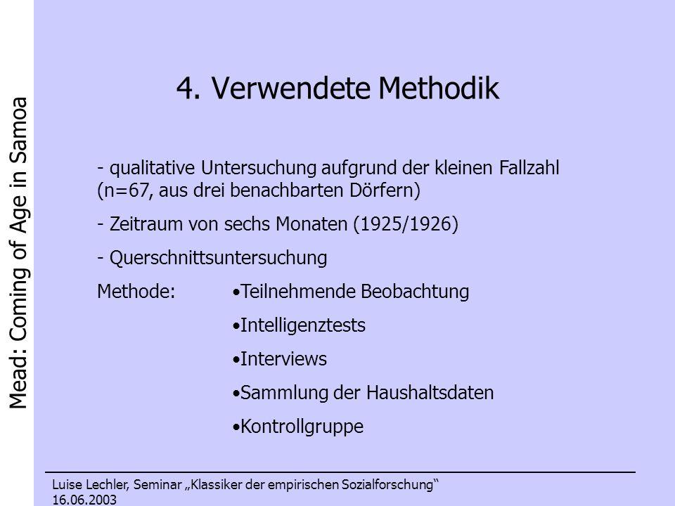 4. Verwendete Methodik qualitative Untersuchung aufgrund der kleinen Fallzahl (n=67, aus drei benachbarten Dörfern)