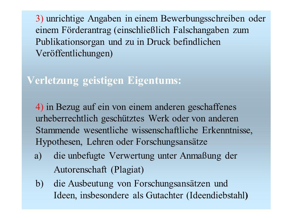 a) die unbefugte Verwertung unter Anmaßung der Autorenschaft (Plagiat)