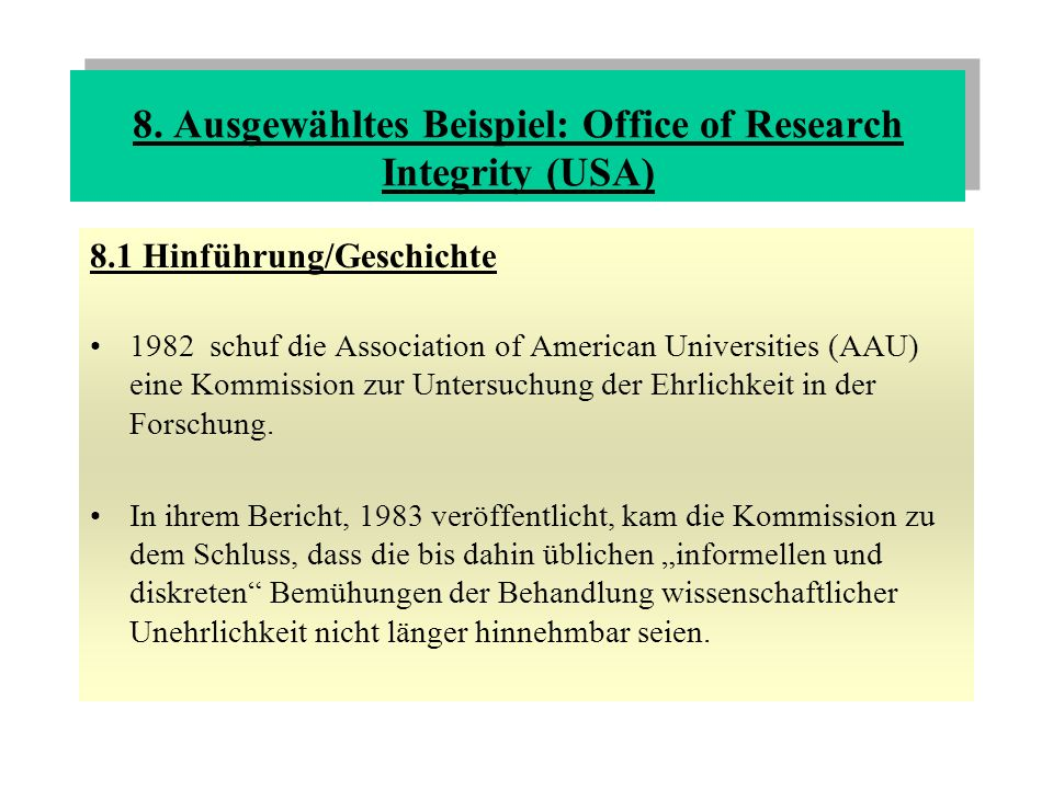 8. Ausgewähltes Beispiel: Office of Research Integrity (USA)