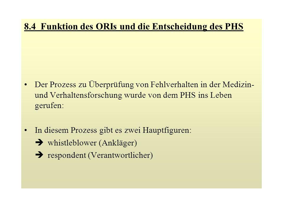 8.4 Funktion des ORIs und die Entscheidung des PHS
