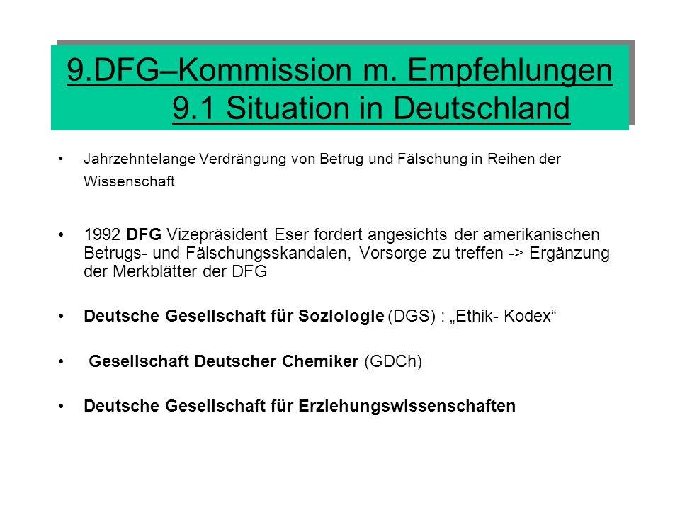 9.DFG–Kommission m. Empfehlungen 9.1 Situation in Deutschland