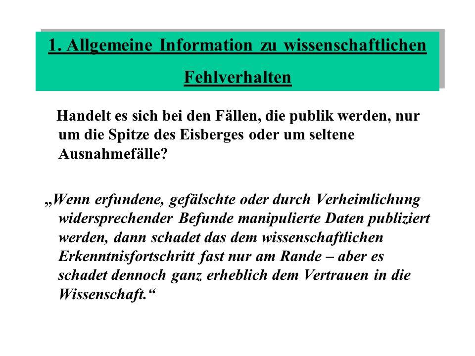 1. Allgemeine Information zu wissenschaftlichen Fehlverhalten