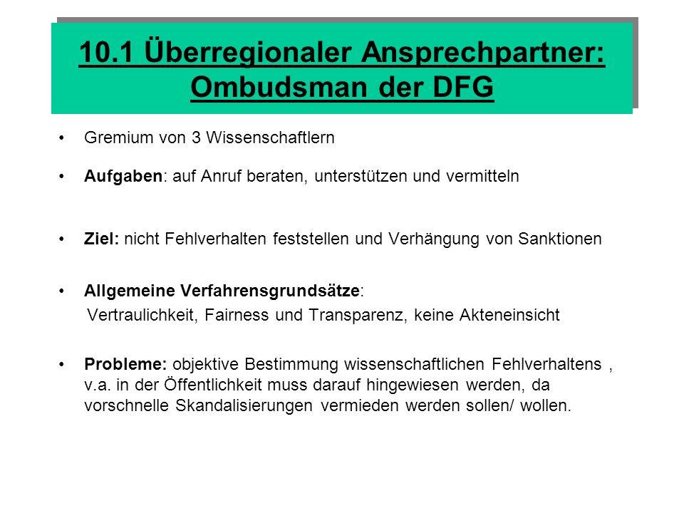 10.1 Überregionaler Ansprechpartner: Ombudsman der DFG