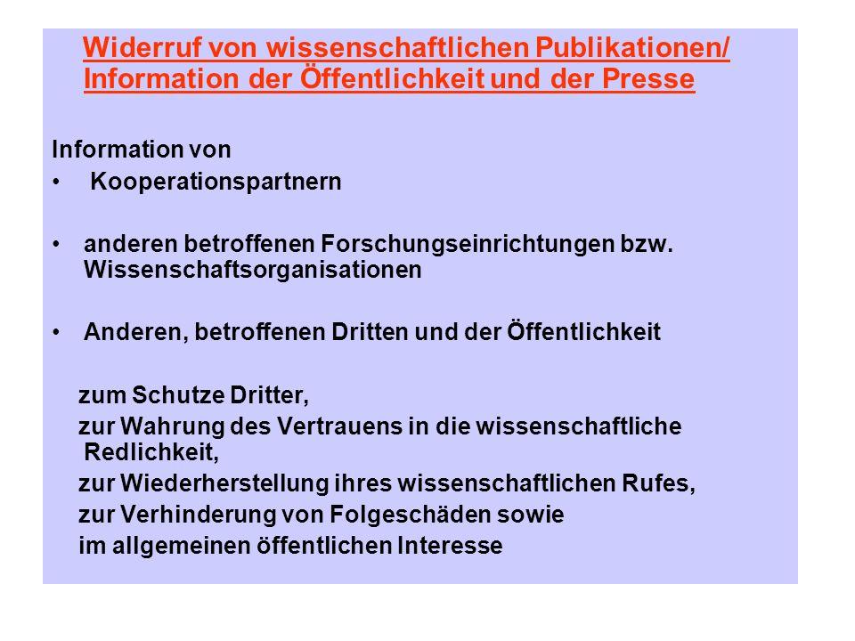 Widerruf von wissenschaftlichen Publikationen/ Information der Öffentlichkeit und der Presse