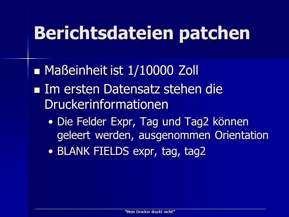 Berichtsdateien patchen
