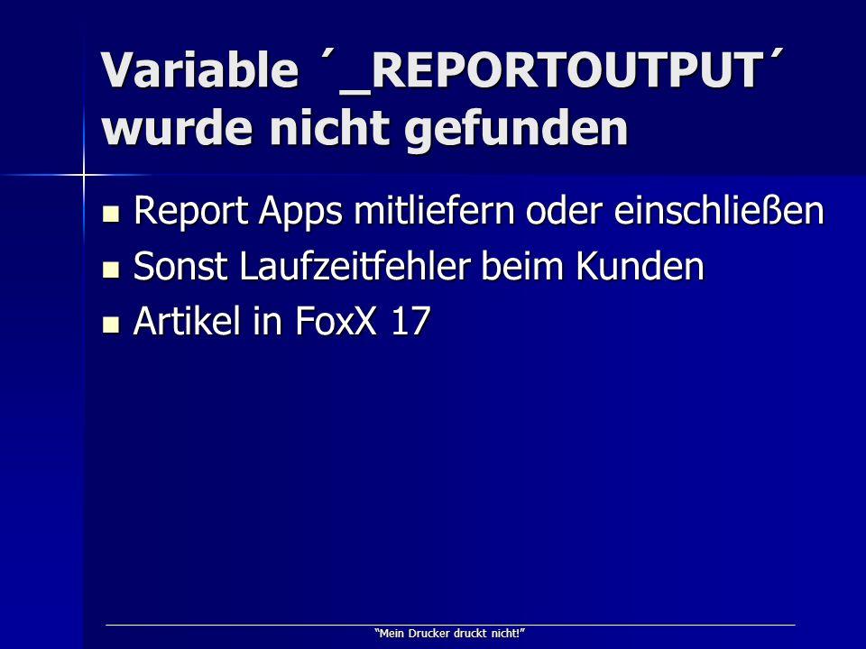 Variable ´_REPORTOUTPUT´ wurde nicht gefunden
