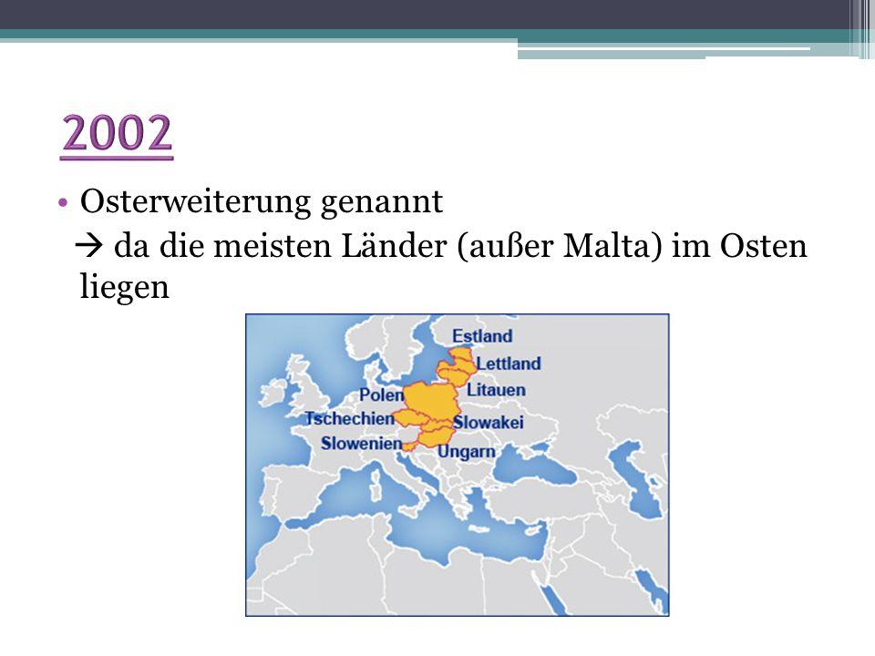 2002 Osterweiterung genannt