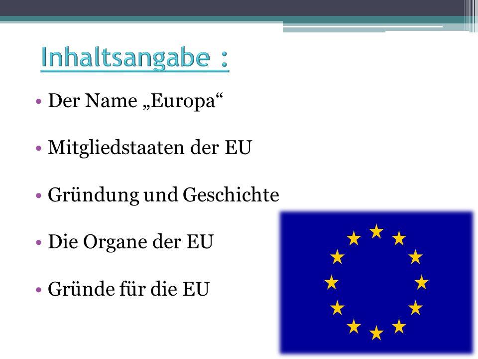 """Inhaltsangabe : Der Name """"Europa Mitgliedstaaten der EU"""