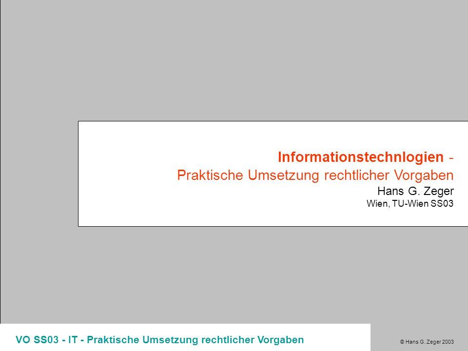 Informationstechnlogien - Praktische Umsetzung rechtlicher Vorgaben
