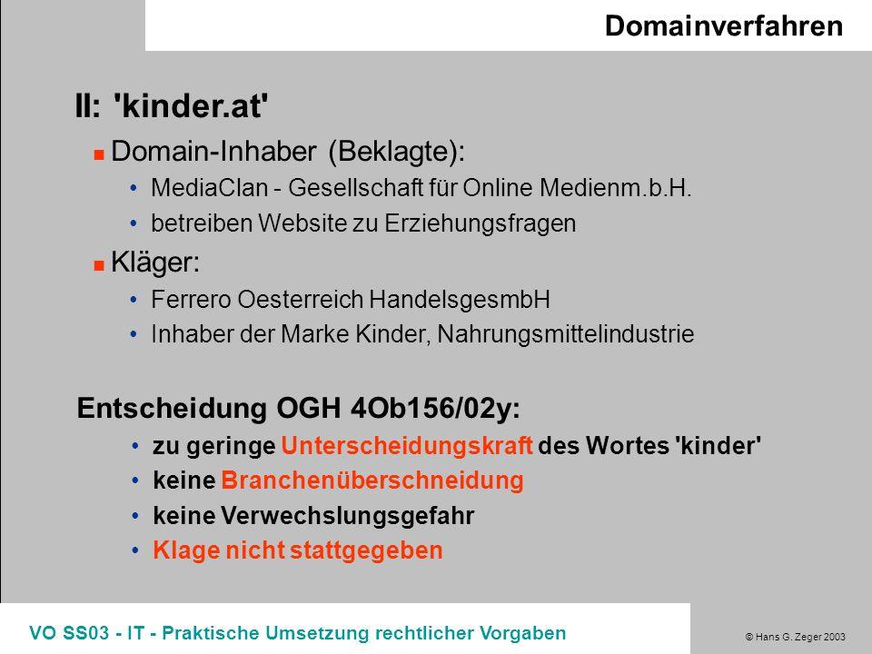 II: kinder.at Domainverfahren Domain-Inhaber (Beklagte): Kläger: