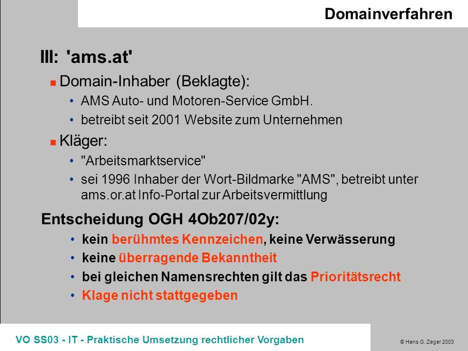 III: ams.at Domainverfahren Domain-Inhaber (Beklagte): Kläger: